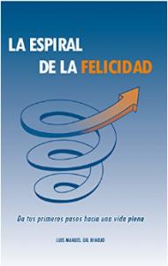 libro la espiral de la felicidad